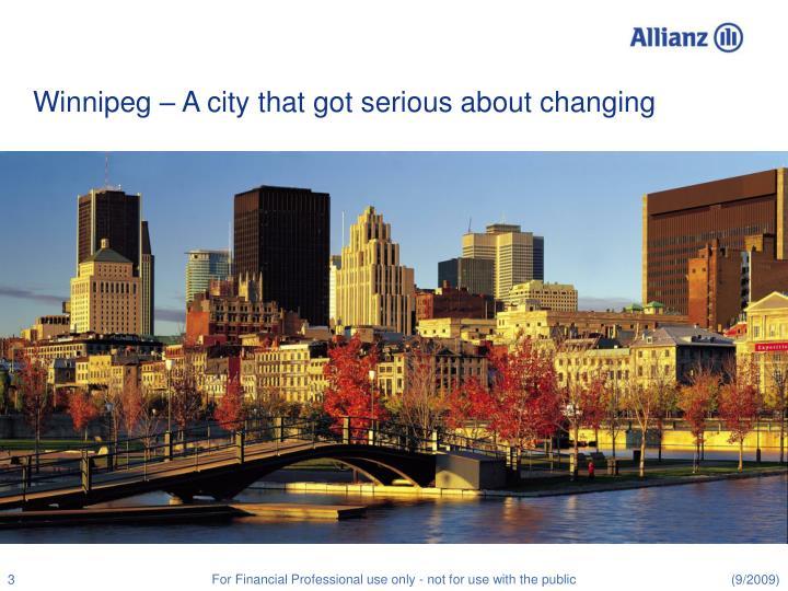 Winnipeg a city that got serious about changing