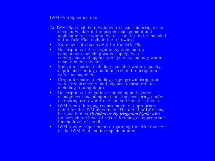 IWM Plan Specifications
