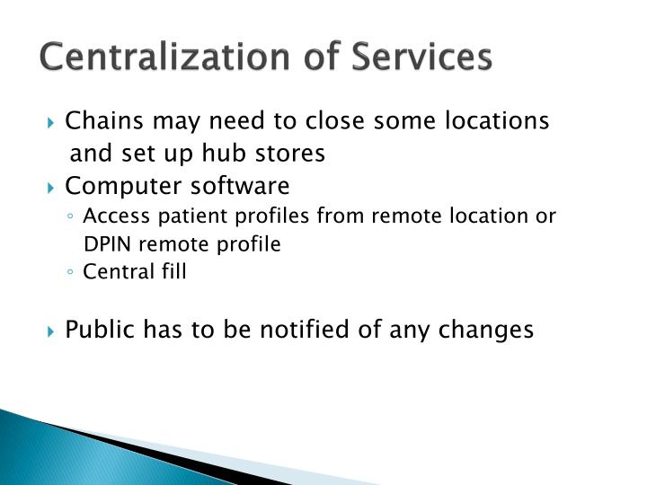 centralization of services