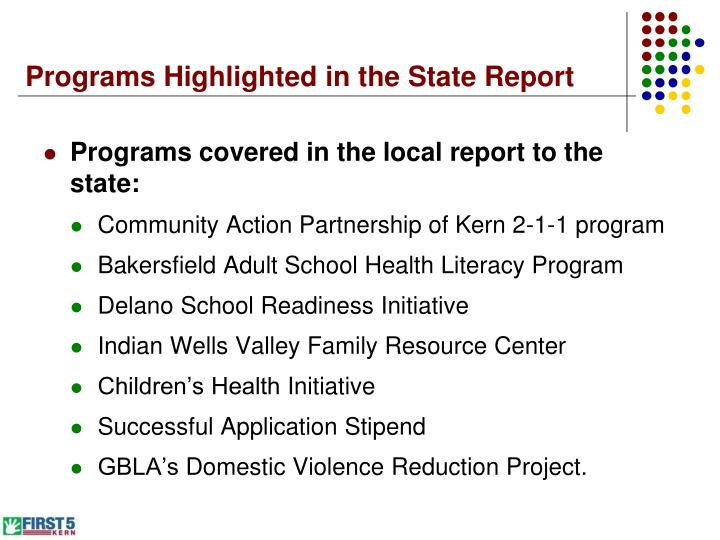 Programs Highlighted in the State Report