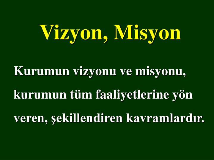 Vizyon, Misyon