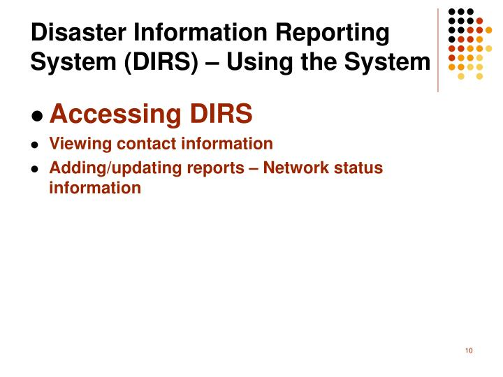 Disaster Information Reporting System (DIRS) – Using the System