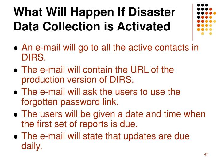 What Will Happen If Disaster Data Collection is Activated