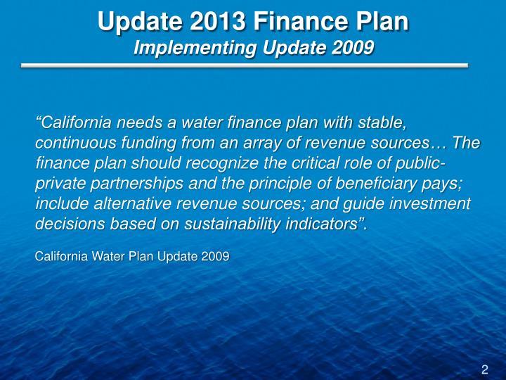 Update 2013 finance plan implementing update 2009