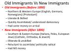 old immigrants vs new immigrants