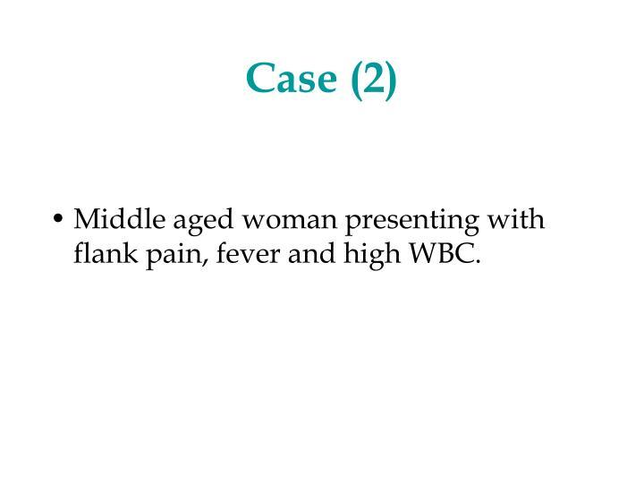 Case (2)