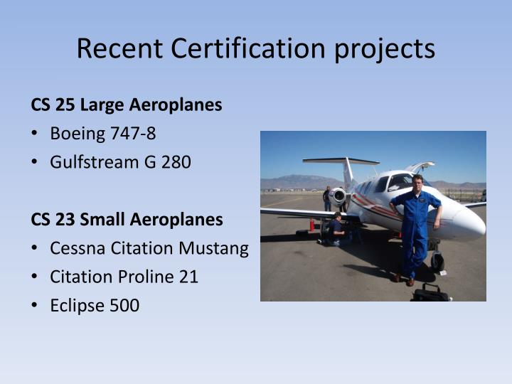 Recent Certification projects