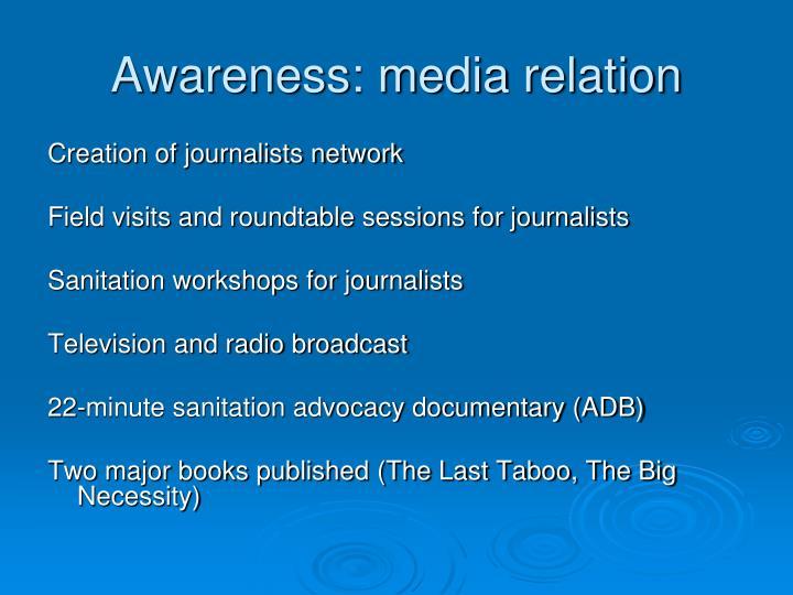 Awareness: media relation