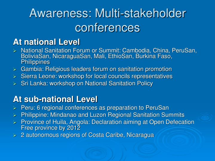 Awareness: Multi-stakeholder conferences