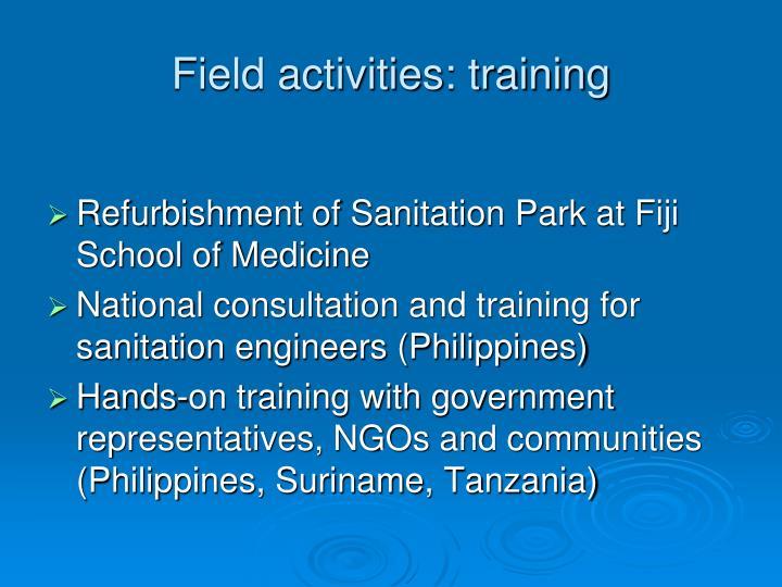 Field activities: training