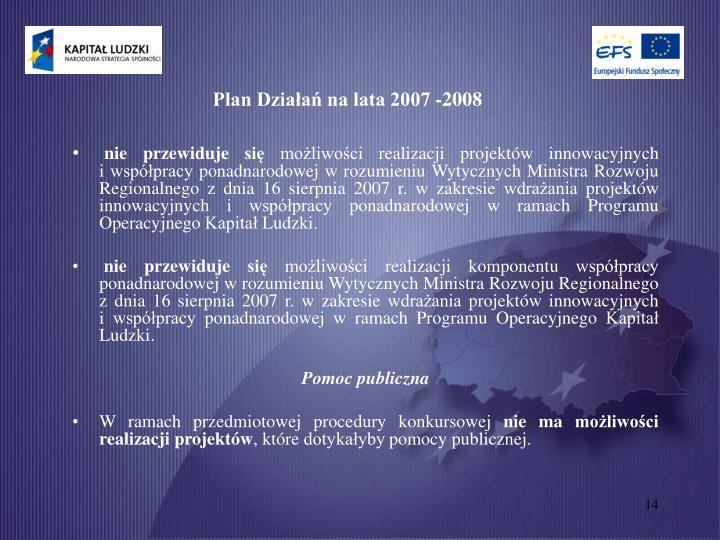 Plan Działań na lata 2007 -2008