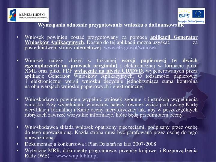 Wymagania odnośnie przygotowania wniosku o dofinansowanie