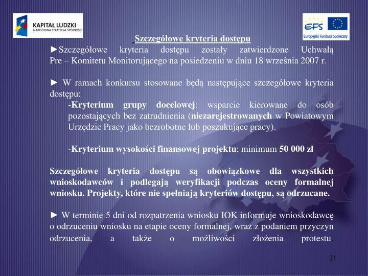 Szczegółowe kryteria dostępu
