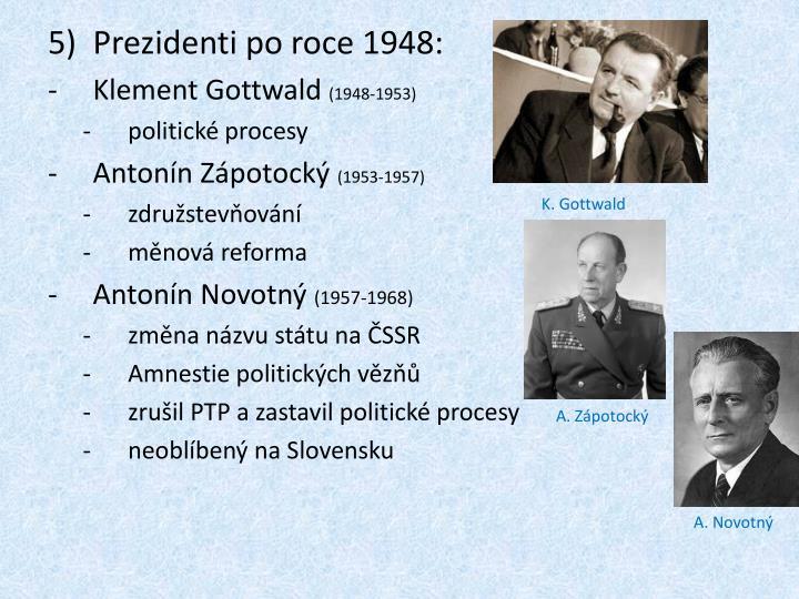 Prezidenti po roce 1948: