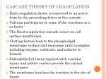 cascade theory of coagulation