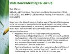 state board meeting follow up