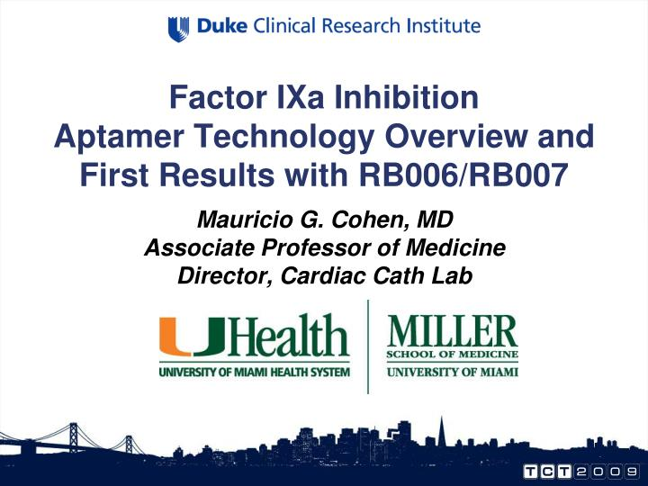 factor ixa inhibition aptamer technology overview and first results with rb006 rb007