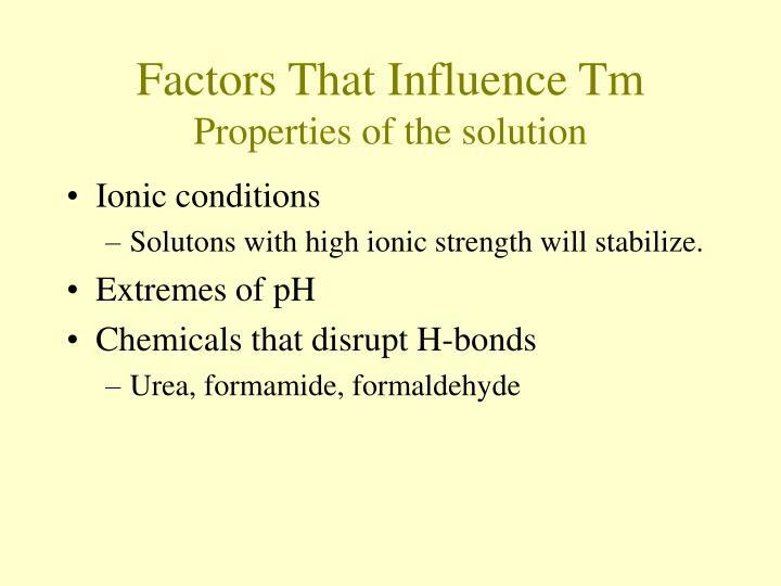 Factors That Influence Tm