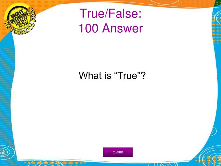 True false 100 answer