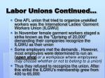 labor unions continued