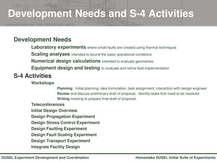 Development Needs and S-4 Activities