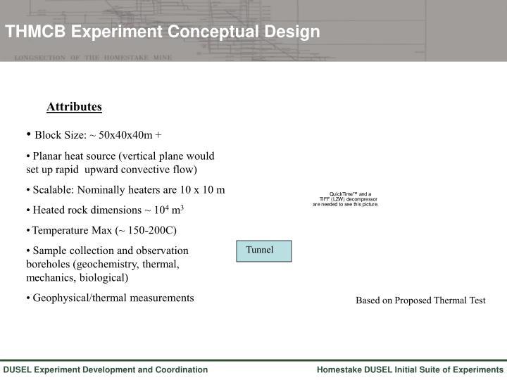 THMCB Experiment Conceptual Design