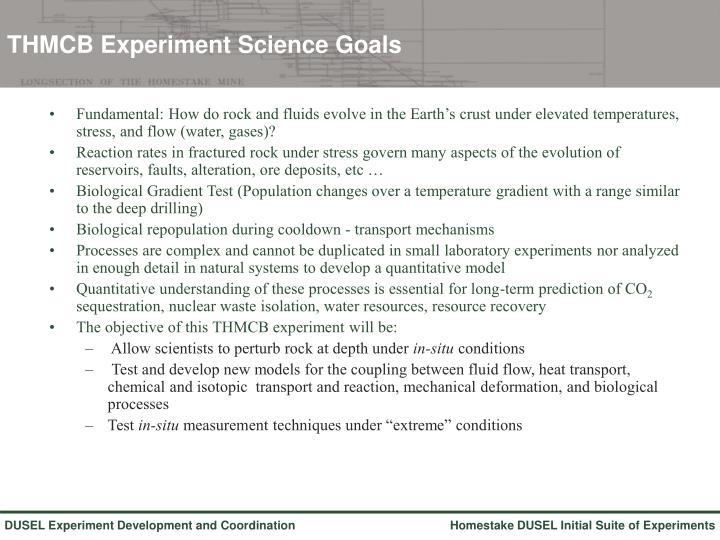 THMCB Experiment Science Goals