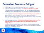 evaluation process bridges