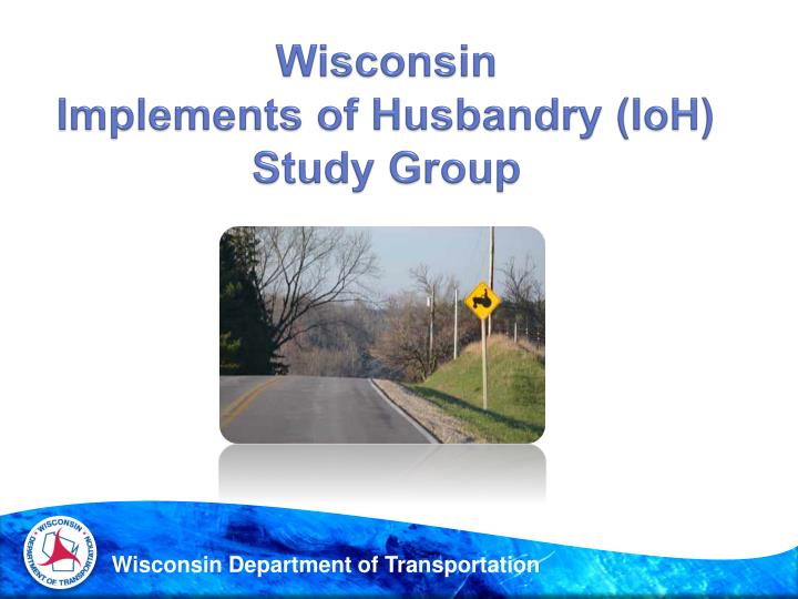 wisconsin implements of husbandry ioh study group n.