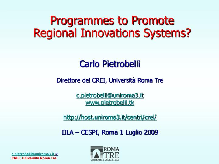 Programmes to promote regional innovations systems