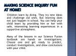 making science inquiry fun at home
