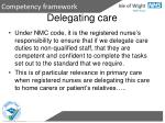 delegating care