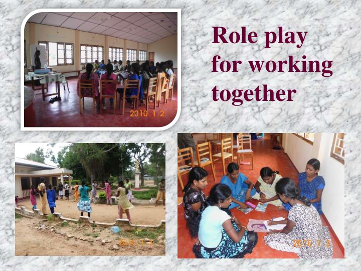 Role play for working together