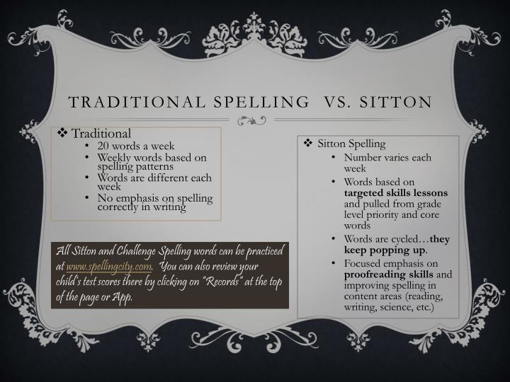 Traditional Spelling  vs.