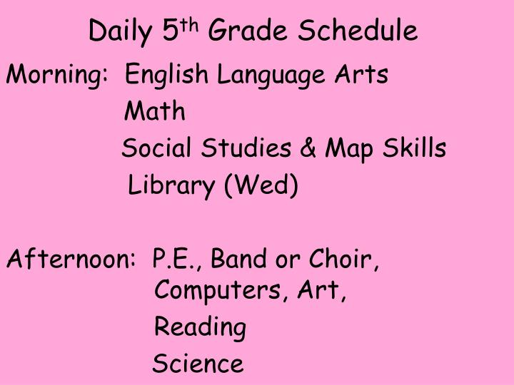 Daily 5 th grade schedule