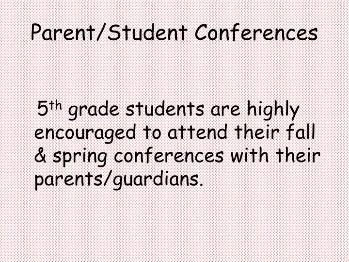 Parent/Student Conferences