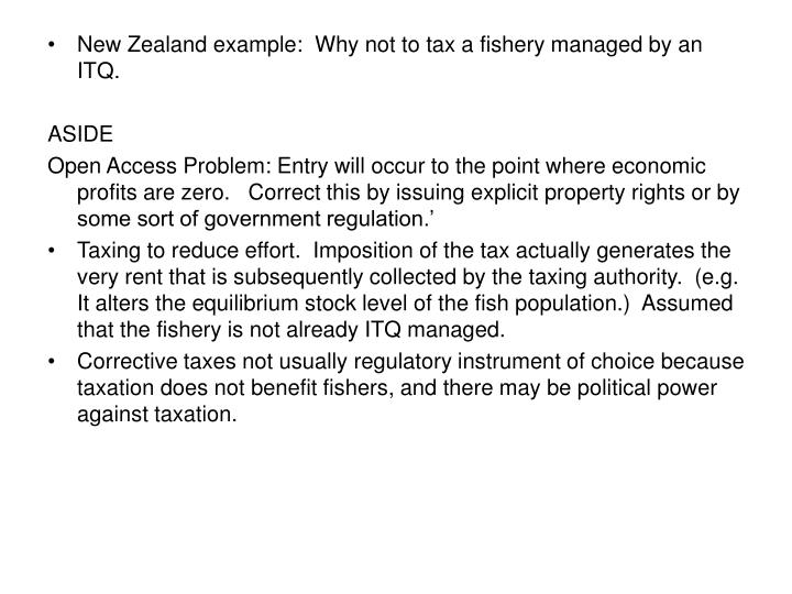 New Zealand example:  Why not to tax a fishery managed by an ITQ.