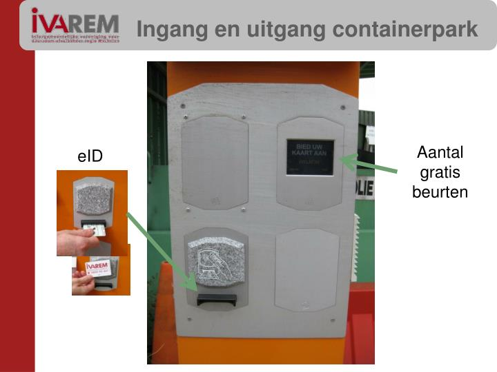 Ingang en uitgang containerpark