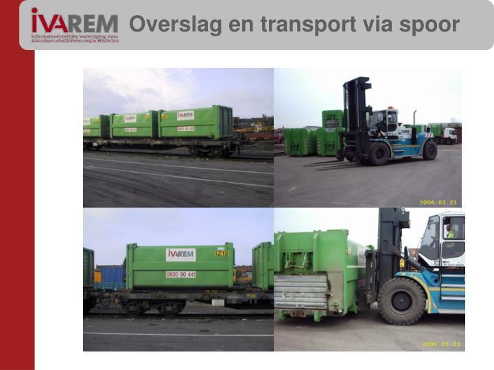 Overslag en transport via spoor
