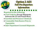 option 2 a es full pre departure information