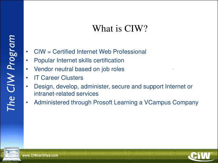 What is ciw