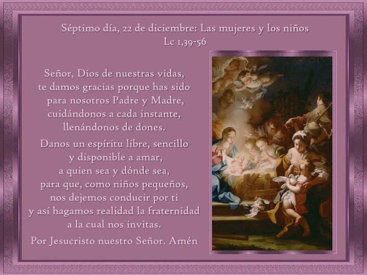 Séptimo día, 22 de diciembre: Las mujeres y los niños