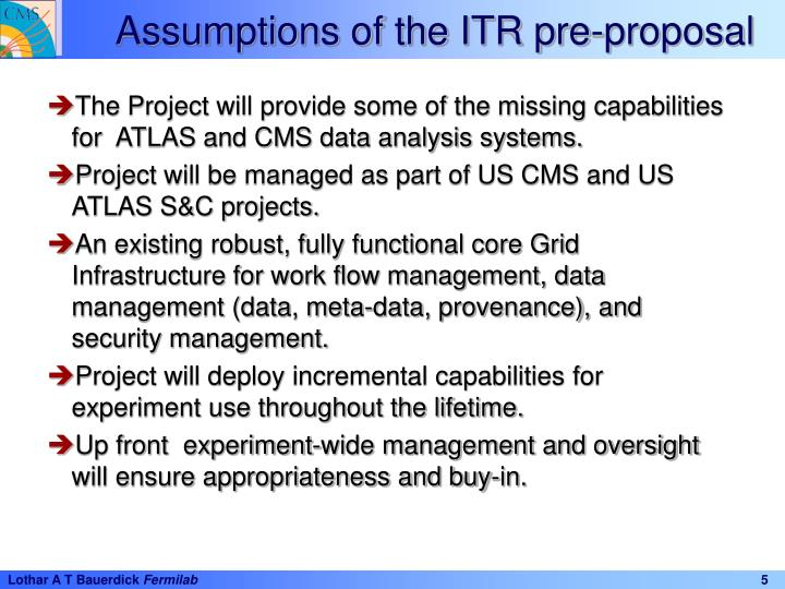 Assumptions of the ITR pre-proposal