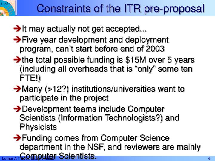 Constraints of the ITR pre-proposal