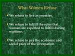 what women refuse