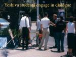 yeshiva students engage in dialogue