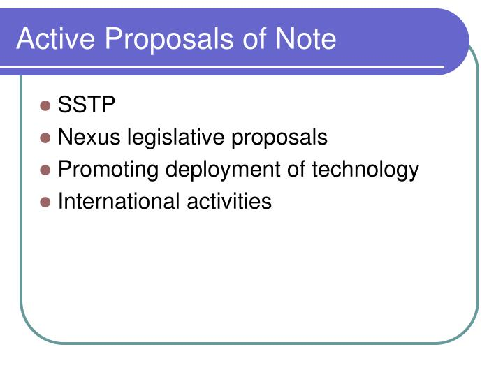 Active Proposals of Note
