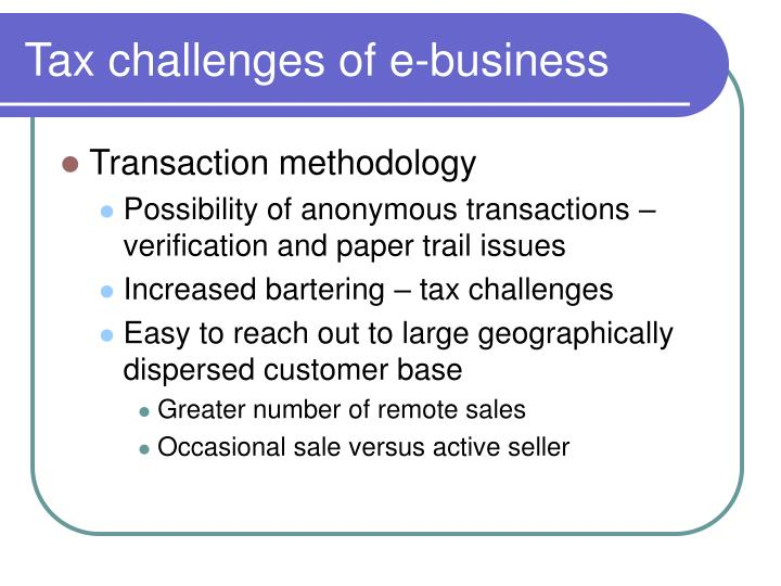 Tax challenges of e-business