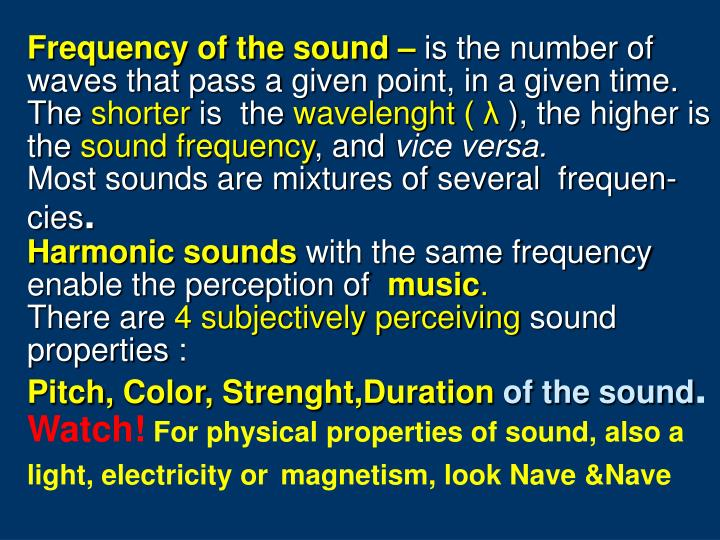 Frequency of the sound –