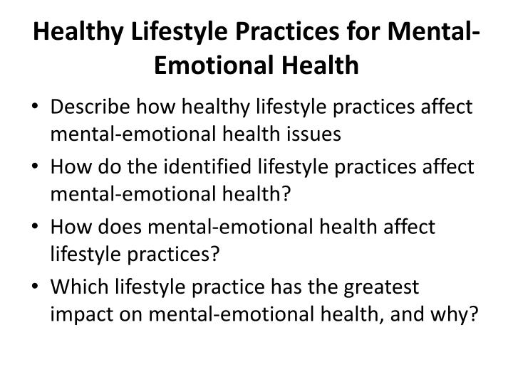 Healthy Lifestyle Practices for Mental-Emotional Health